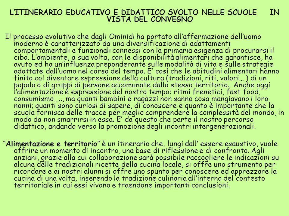 L'ITINERARIO EDUCATIVO E DIDATTICO SVOLTO NELLE SCUOLE