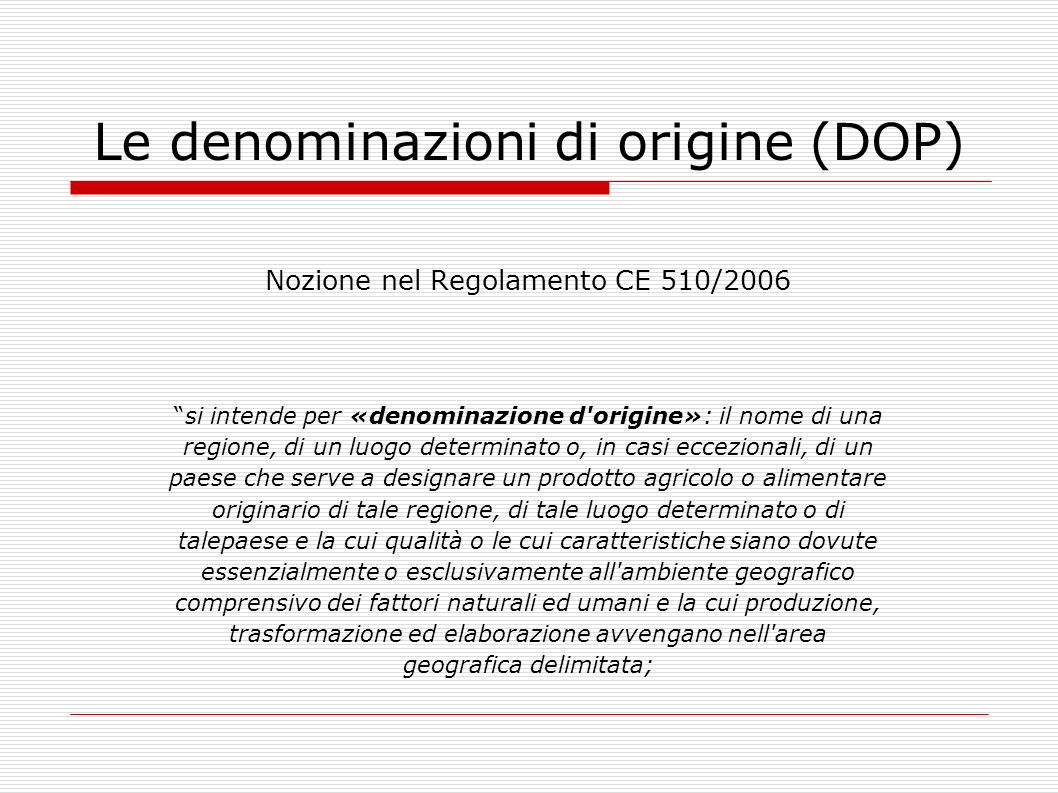 Le denominazioni di origine (DOP)