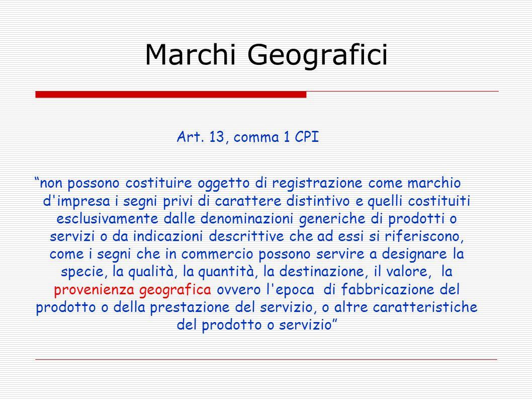 Marchi Geografici Art. 13, comma 1 CPI