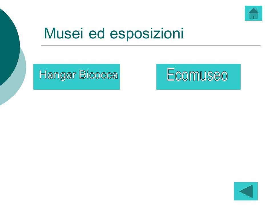 Musei ed esposizioni Ecomuseo Hangar Bicocca