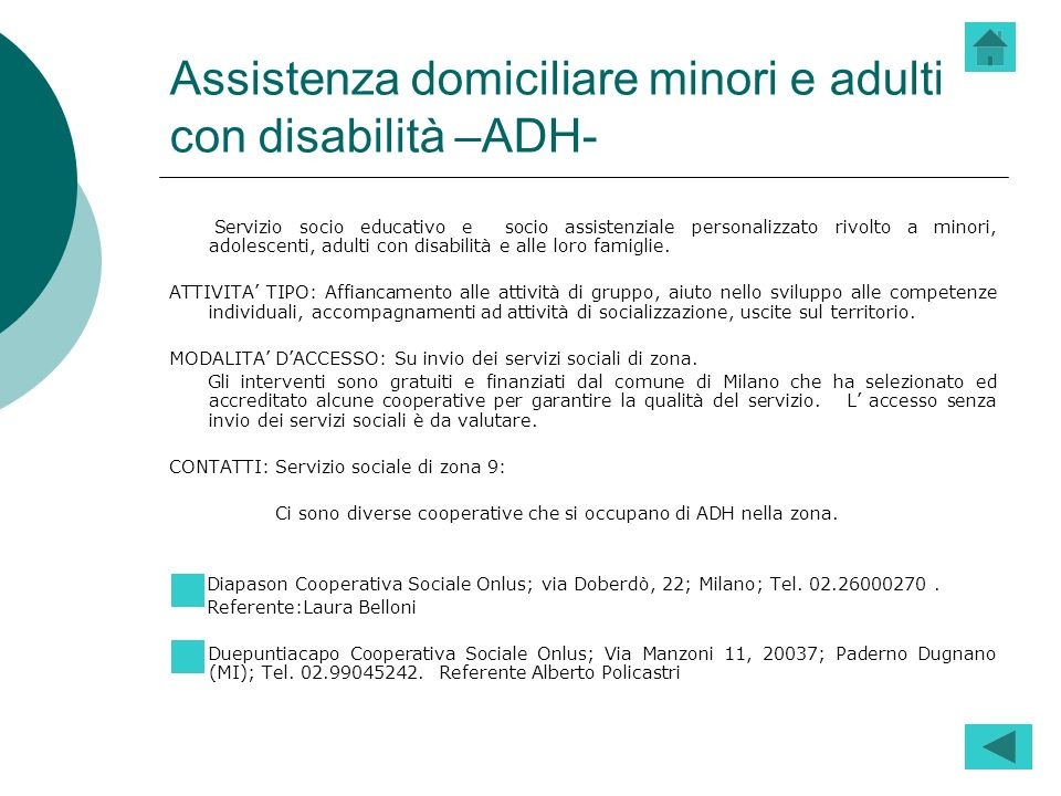 Assistenza domiciliare minori e adulti con disabilità –ADH-