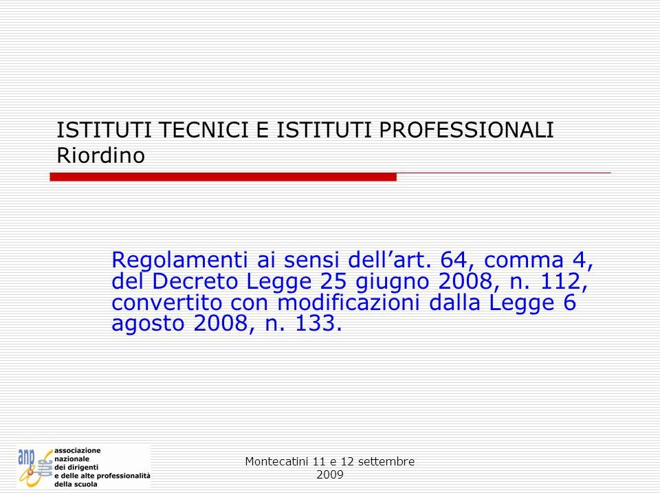 ISTITUTI TECNICI E ISTITUTI PROFESSIONALI Riordino