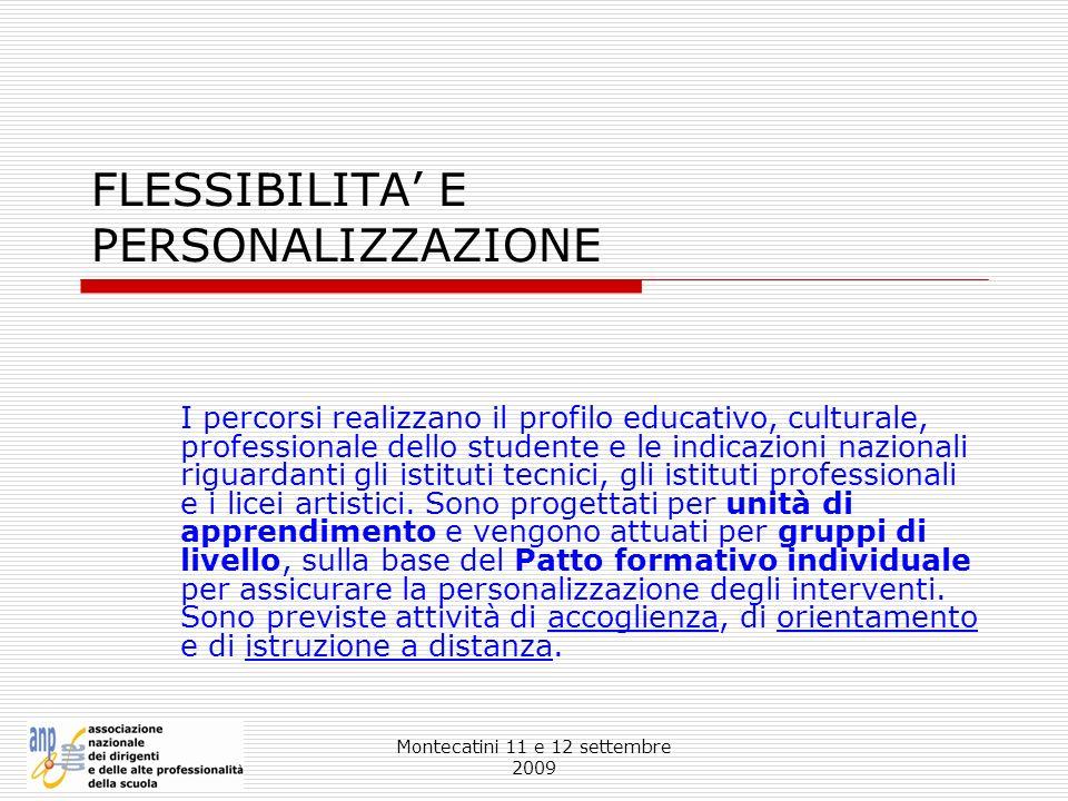 FLESSIBILITA' E PERSONALIZZAZIONE
