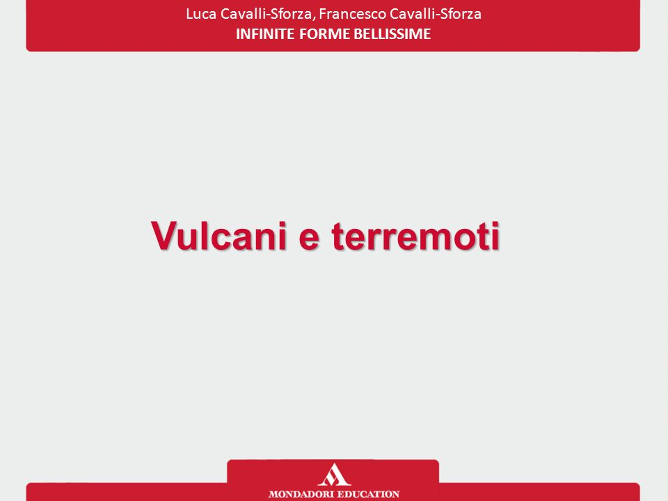 Luca Cavalli-Sforza, Francesco Cavalli-Sforza INFINITE FORME BELLISSIME