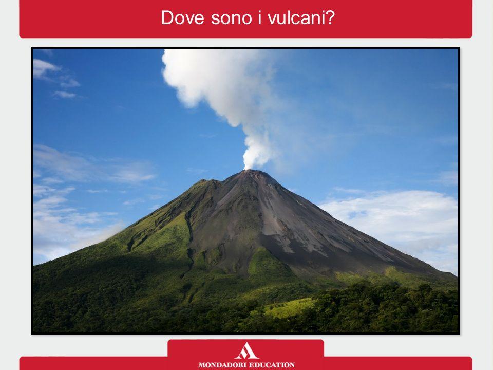 Dove sono i vulcani