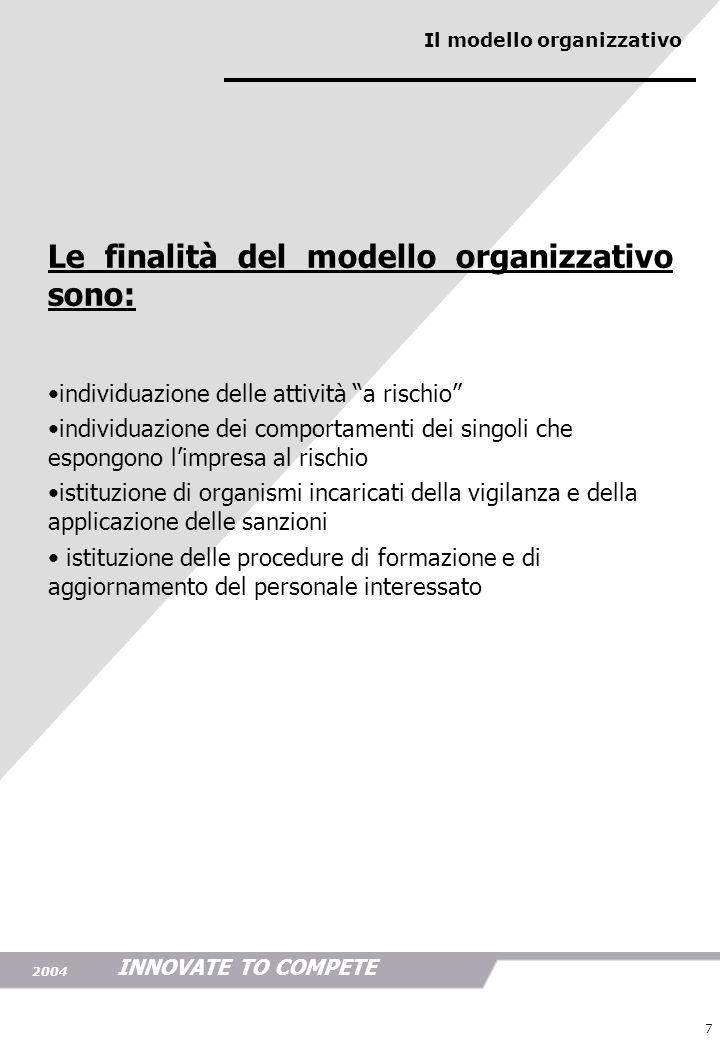 Le finalità del modello organizzativo sono:
