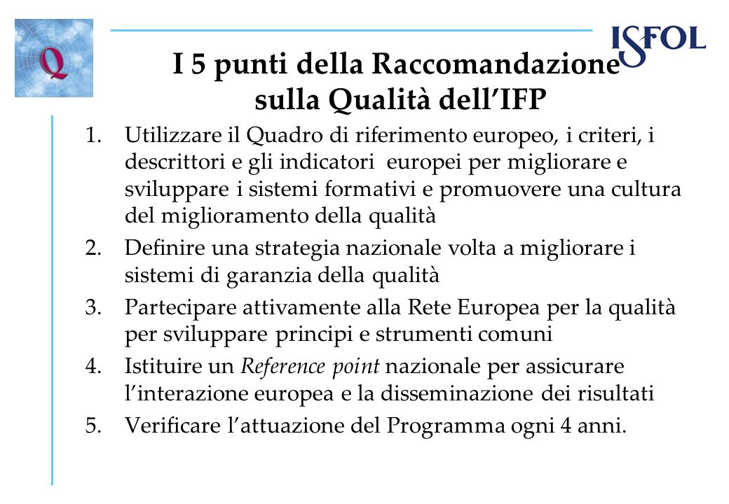 I 5 punti della Raccomandazione sulla Qualità dell'IFP