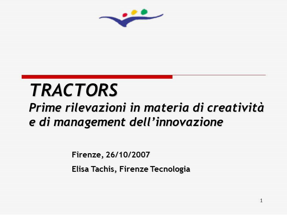 TRACTORS Prime rilevazioni in materia di creatività e di management dell'innovazione