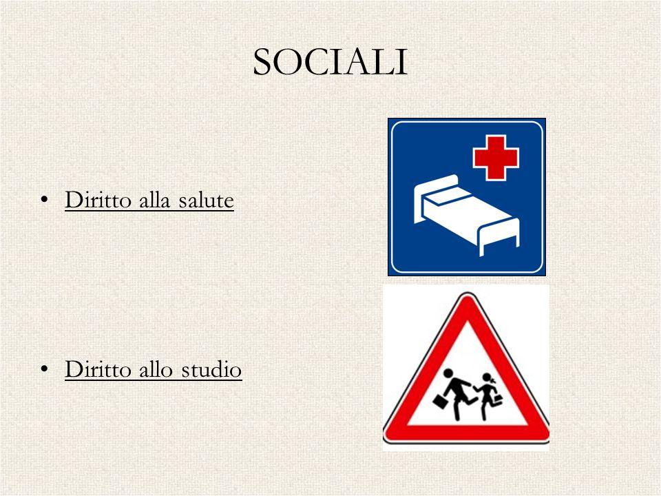 SOCIALI Diritto alla salute Diritto allo studio SOCIALI
