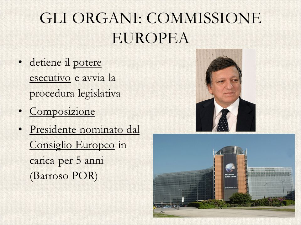 GLI ORGANI: COMMISSIONE EUROPEA