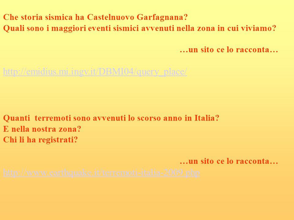 Che storia sismica ha Castelnuovo Garfagnana