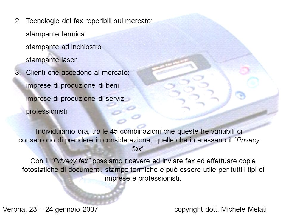 Tecnologie dei fax reperibili sul mercato: