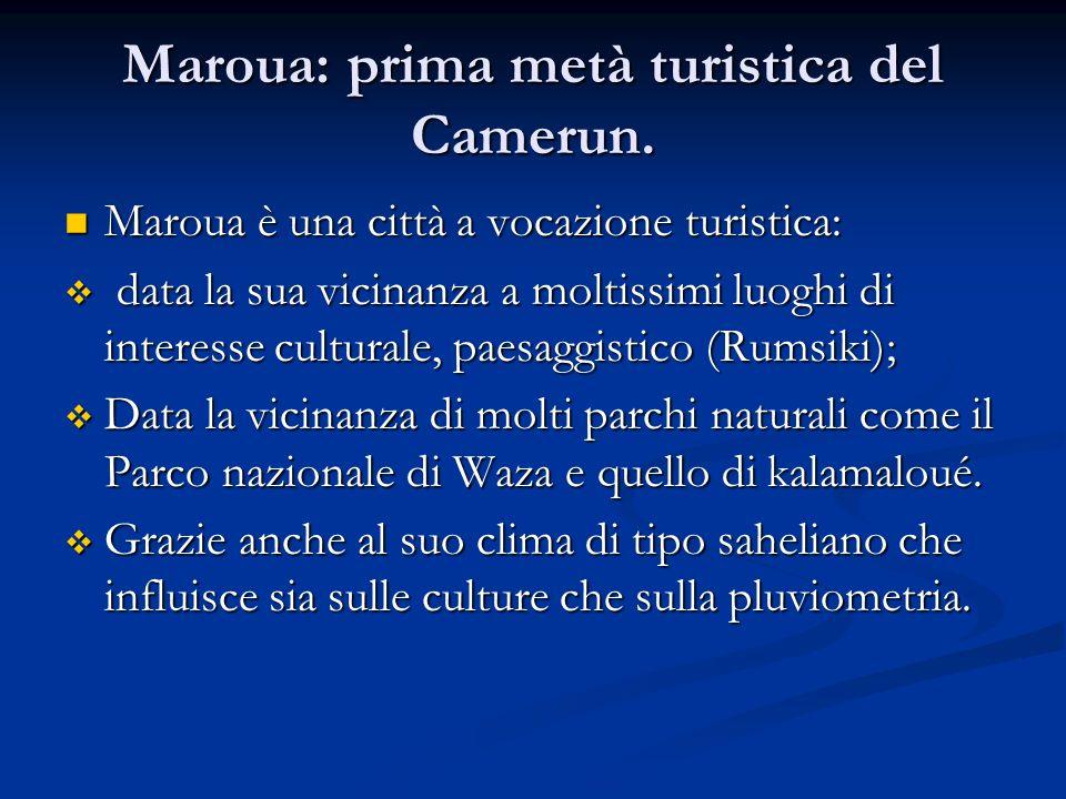 Maroua: prima metà turistica del Camerun.