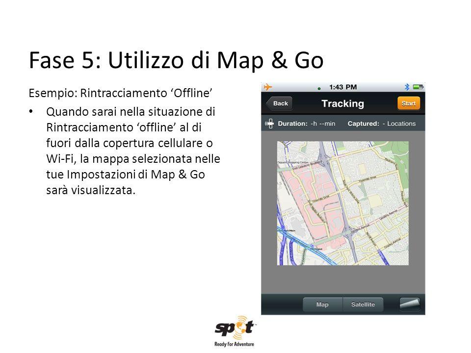 Fase 5: Utilizzo di Map & Go
