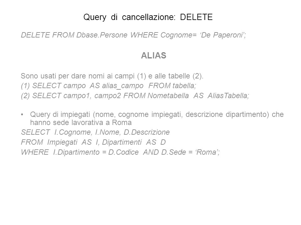 Query di cancellazione: DELETE