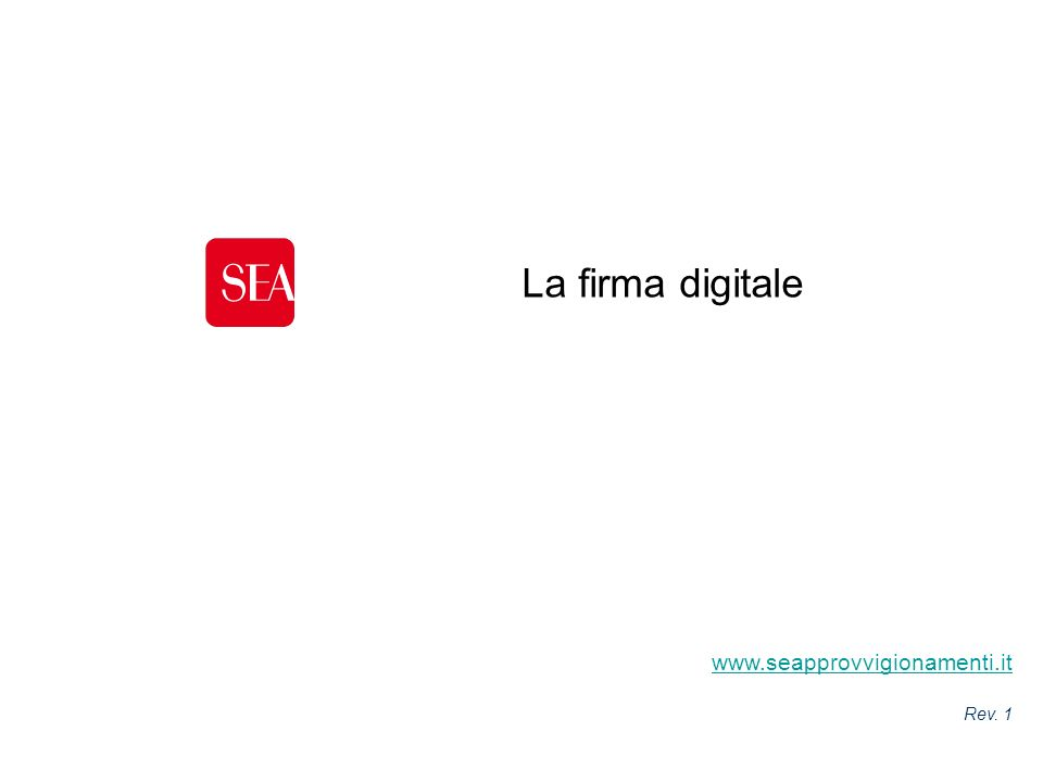 La firma digitale www.seapprovvigionamenti.it Cover presentazione