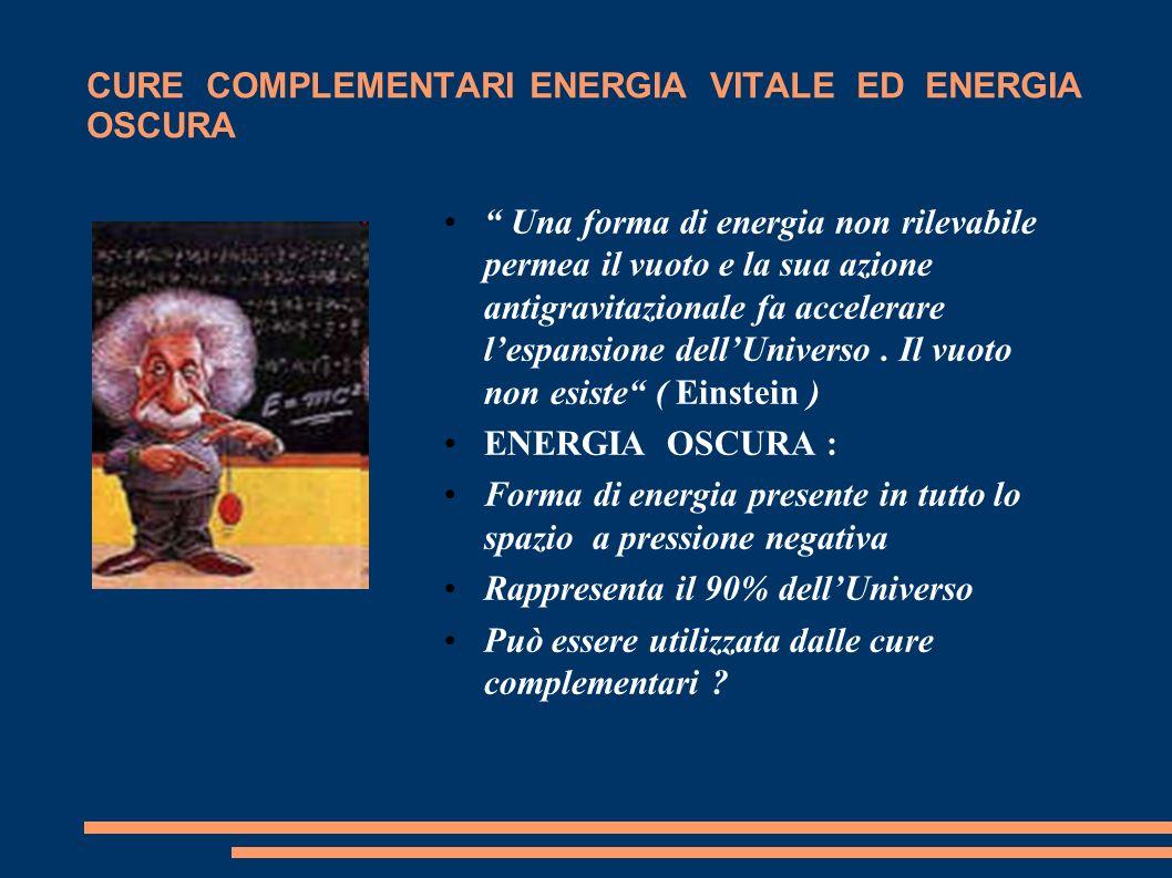 CURE COMPLEMENTARI ENERGIA VITALE ED ENERGIA OSCURA