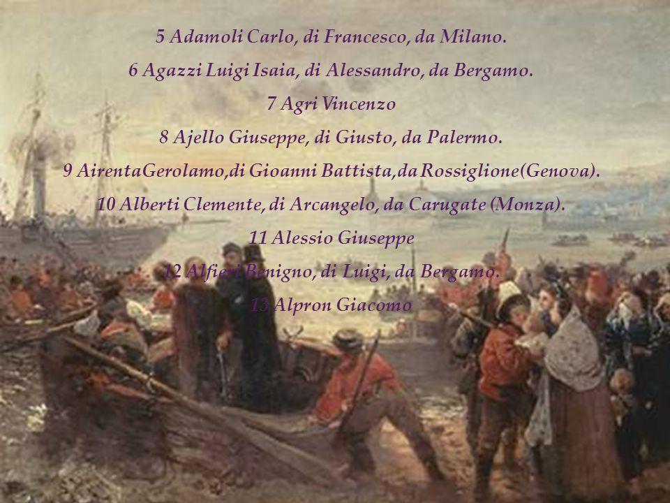 5 Adamoli Carlo, di Francesco, da Milano.