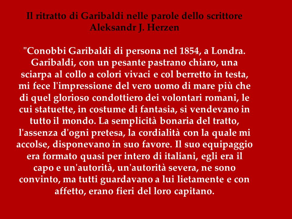 Il ritratto di Garibaldi nelle parole dello scrittore Aleksandr J