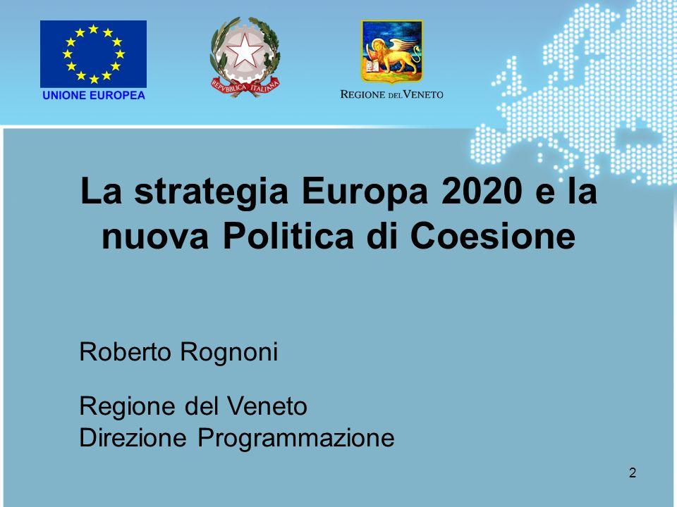 La strategia Europa 2020 e la nuova Politica di Coesione