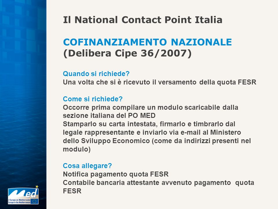 Il National Contact Point Italia COFINANZIAMENTO NAZIONALE