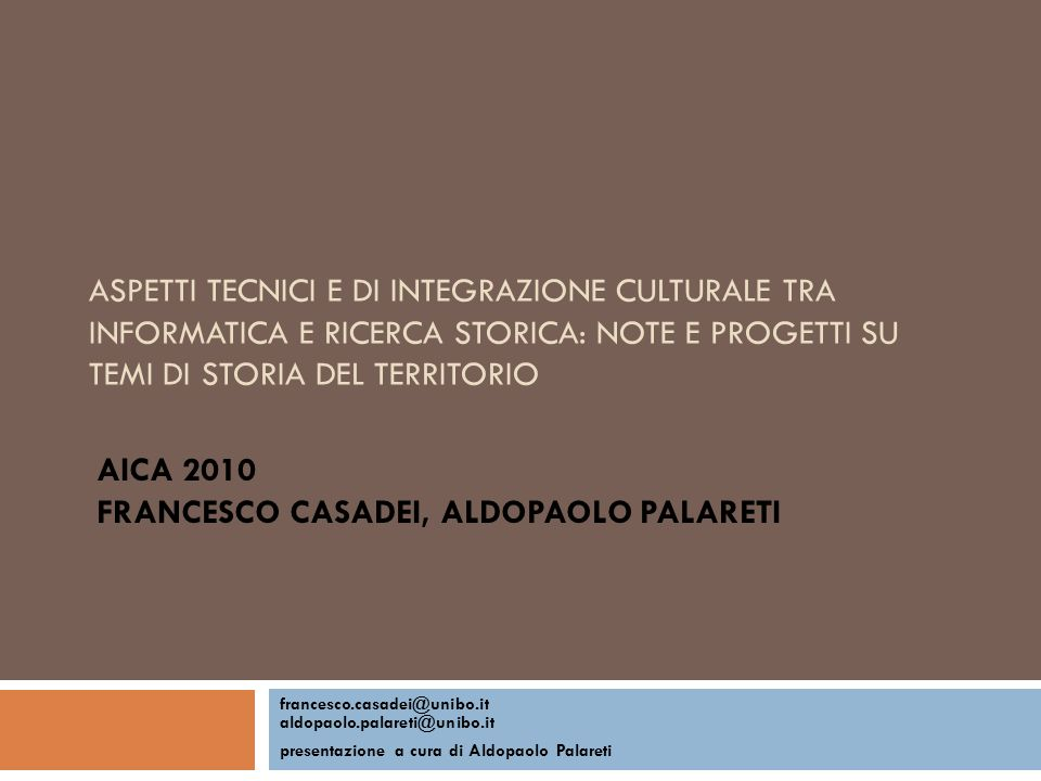 AICA 2010 Francesco Casadei, Aldopaolo Palareti