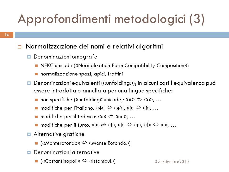 Approfondimenti metodologici (3)
