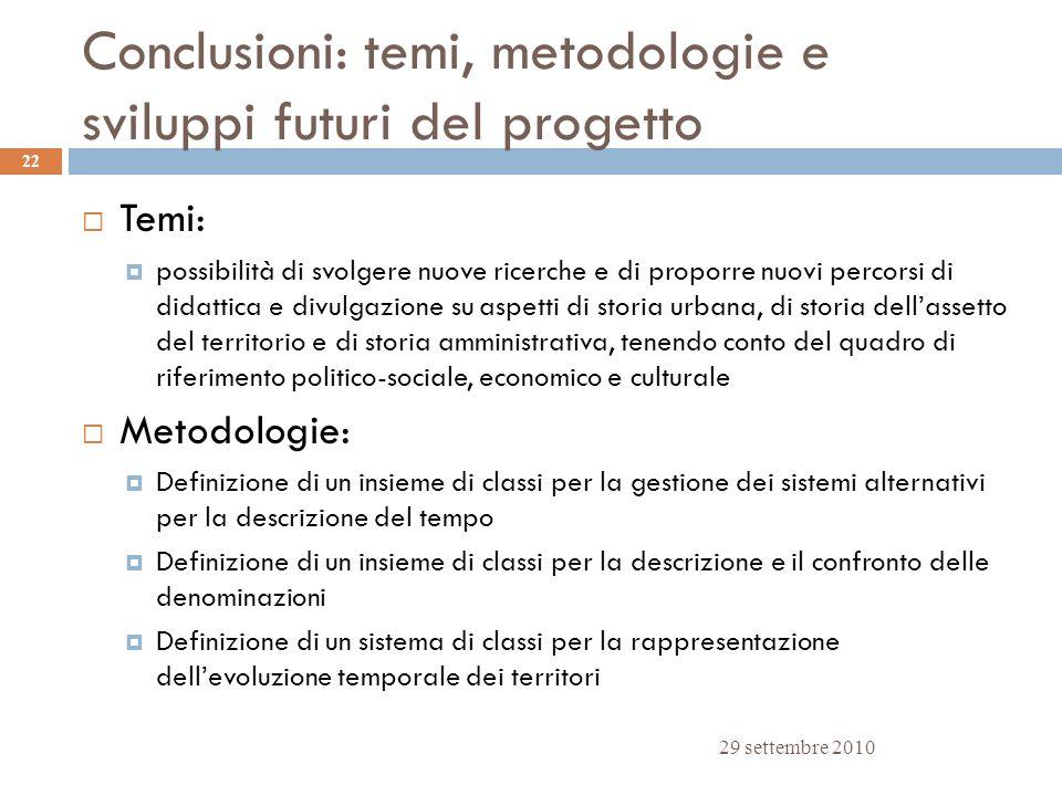 Conclusioni: temi, metodologie e sviluppi futuri del progetto