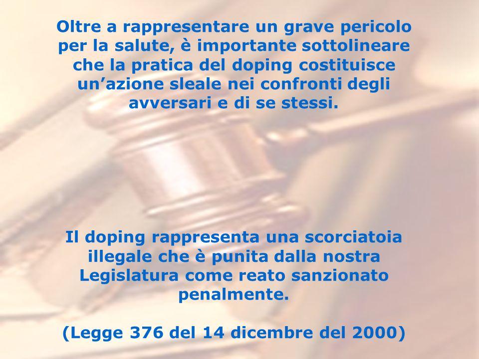 (Legge 376 del 14 dicembre del 2000)