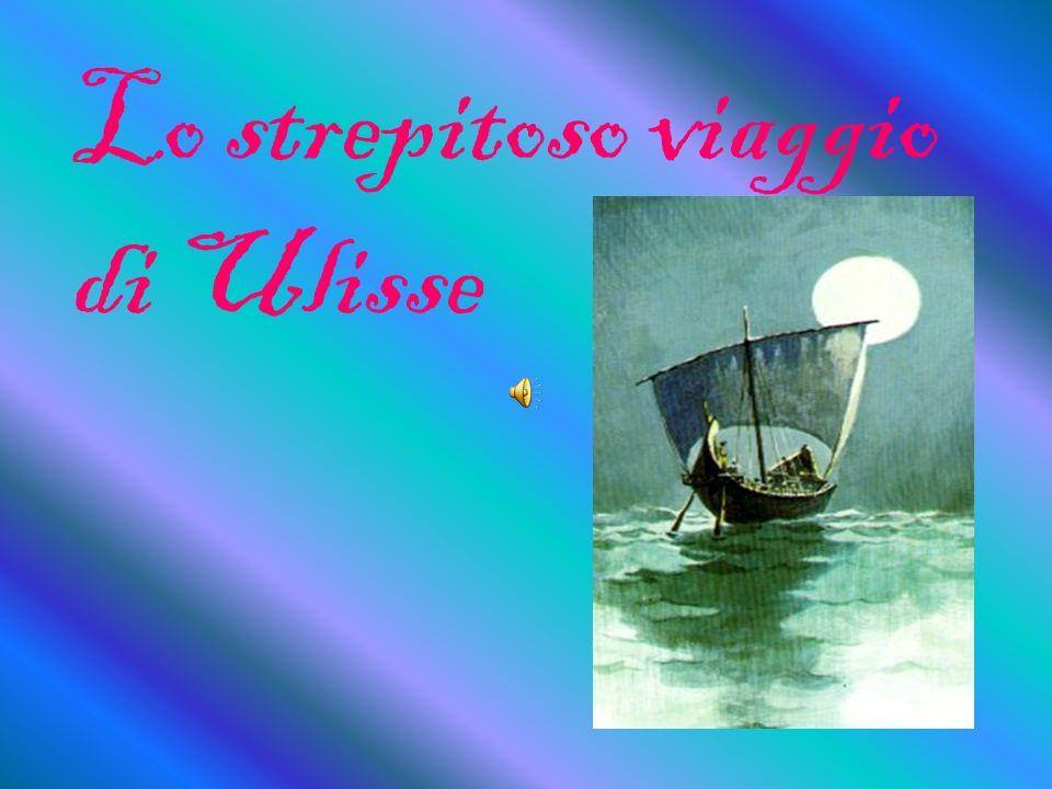Lo strepitoso viaggio di Ulisse