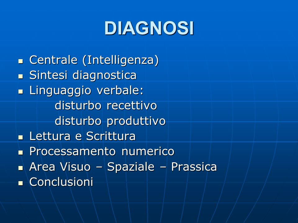 DIAGNOSI Centrale (Intelligenza) Sintesi diagnostica