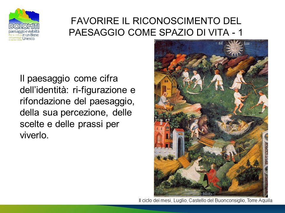 FAVORIRE IL RICONOSCIMENTO DEL PAESAGGIO COME SPAZIO DI VITA - 1