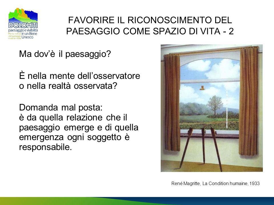 FAVORIRE IL RICONOSCIMENTO DEL PAESAGGIO COME SPAZIO DI VITA - 2