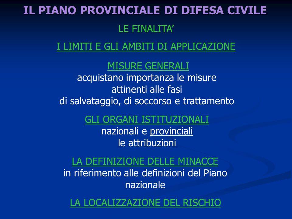 IL PIANO PROVINCIALE DI DIFESA CIVILE
