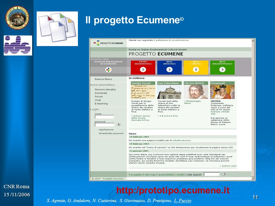 Il progetto Ecumene© http:/prototipo.ecumene.it CNR Roma 15 /11/2006