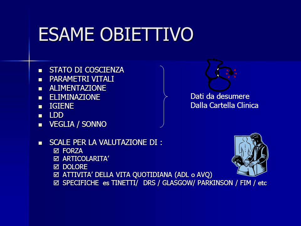 ESAME OBIETTIVO STATO DI COSCIENZA PARAMETRI VITALI ALIMENTAZIONE