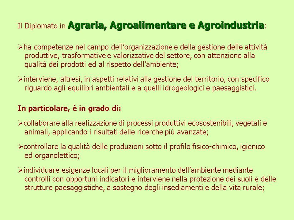 Il Diplomato in Agraria, Agroalimentare e Agroindustria: