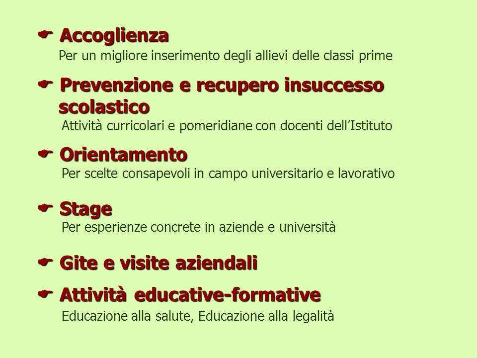 Prevenzione e recupero insuccesso scolastico Orientamento Stage