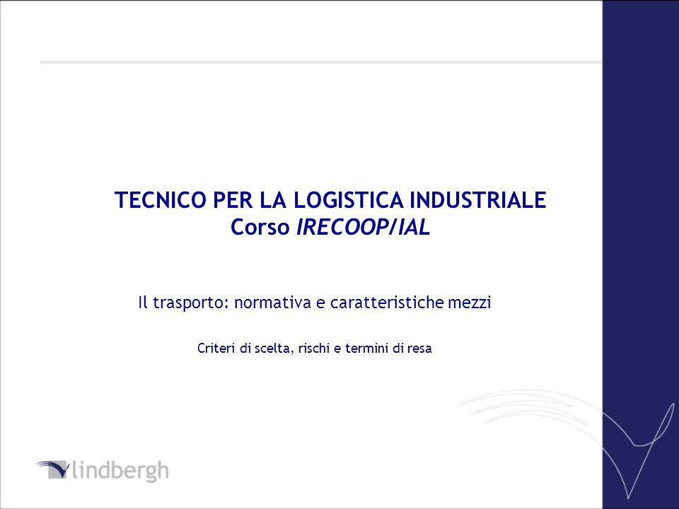 TECNICO PER LA LOGISTICA INDUSTRIALE Corso IRECOOP/IAL