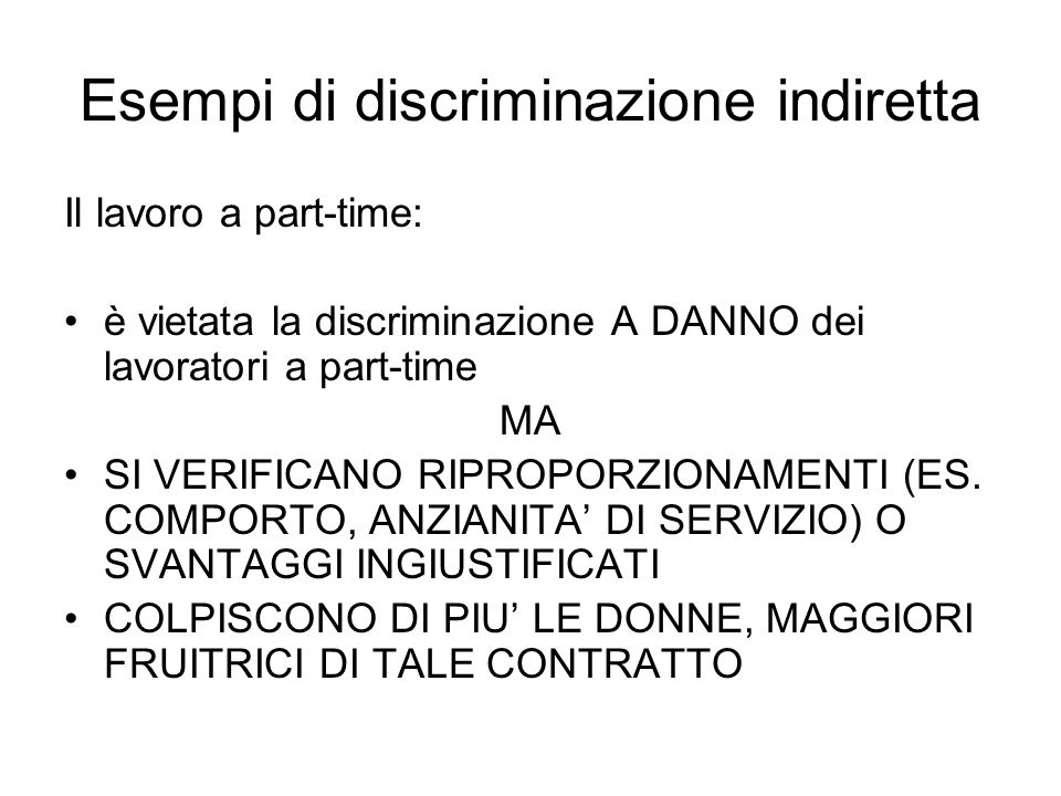 Esempi di discriminazione indiretta