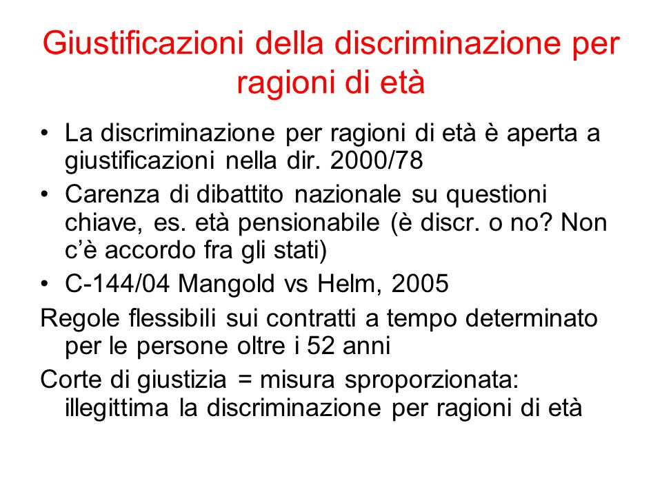 Giustificazioni della discriminazione per ragioni di età