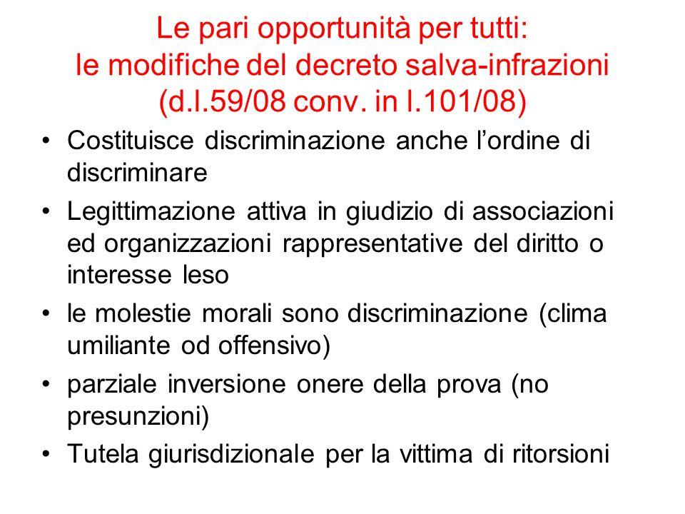 Le pari opportunità per tutti: le modifiche del decreto salva-infrazioni (d.l.59/08 conv. in l.101/08)