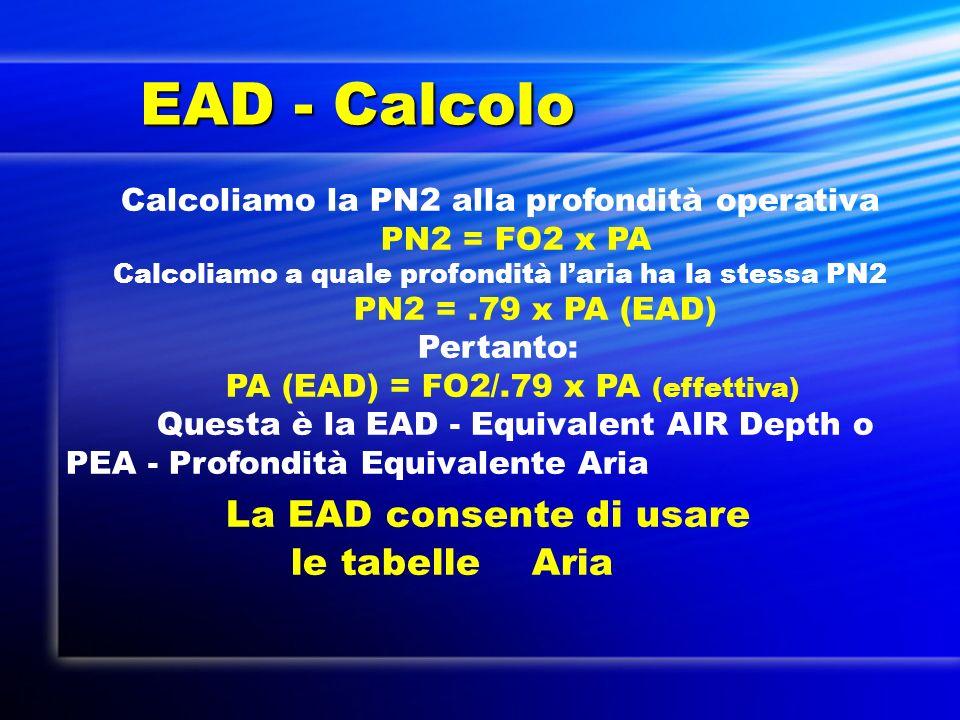 EAD - Calcolo La EAD consente di usare le tabelle Aria