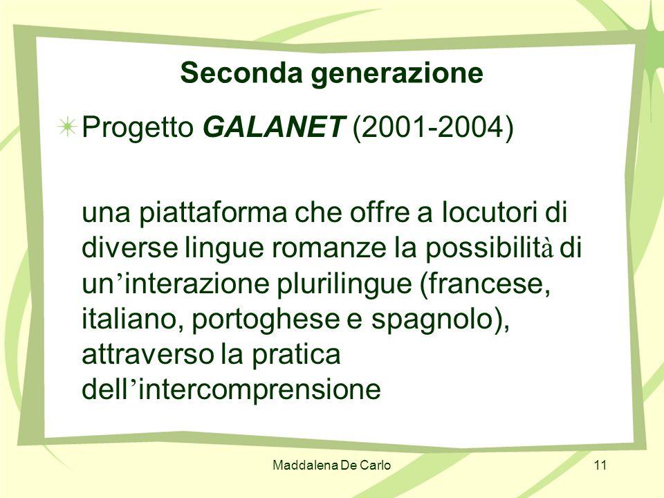 Seconda generazione Progetto GALANET (2001-2004)