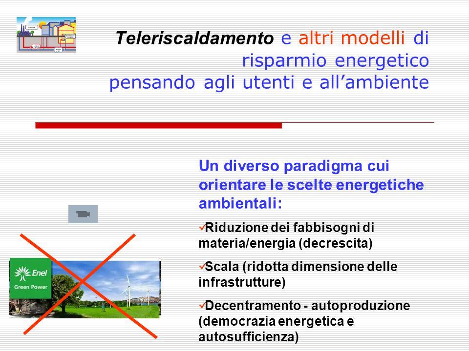 Teleriscaldamento e altri modelli di risparmio energetico pensando agli utenti e all'ambiente
