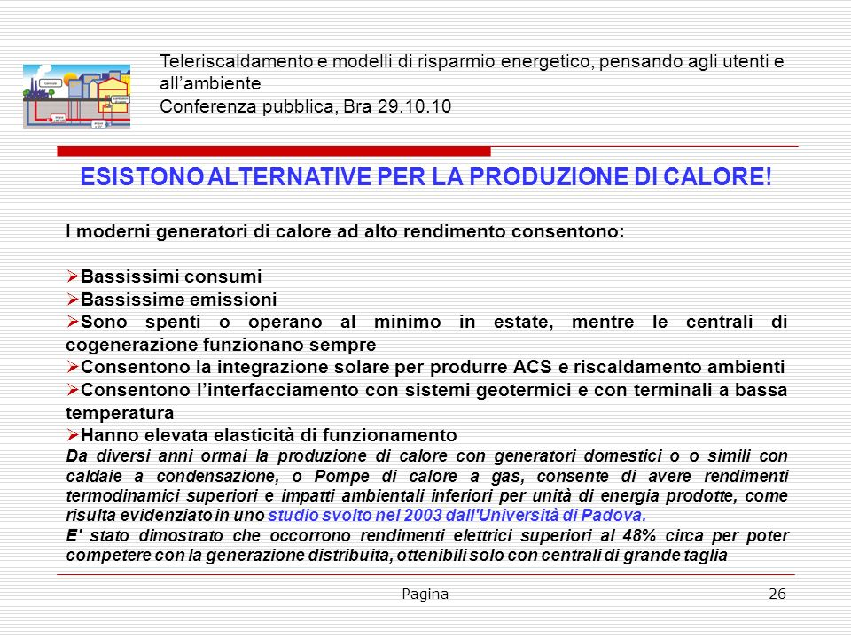ESISTONO ALTERNATIVE PER LA PRODUZIONE DI CALORE!