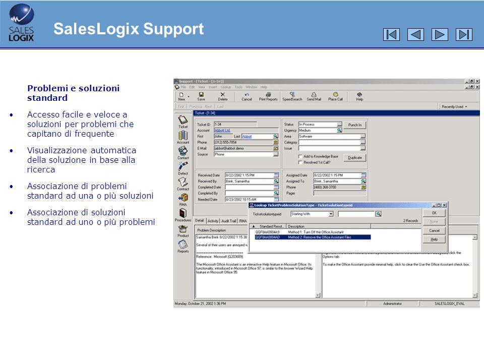SalesLogix Support Problemi e soluzioni standard