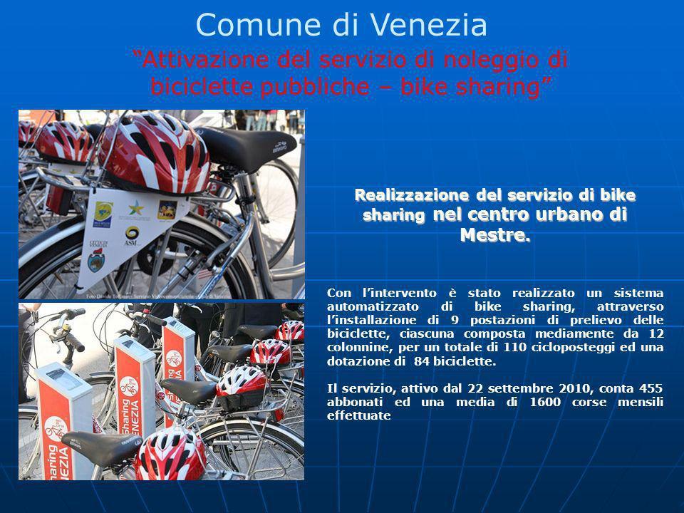 Comune di Venezia Attivazione del servizio di noleggio di biciclette pubbliche – bike sharing