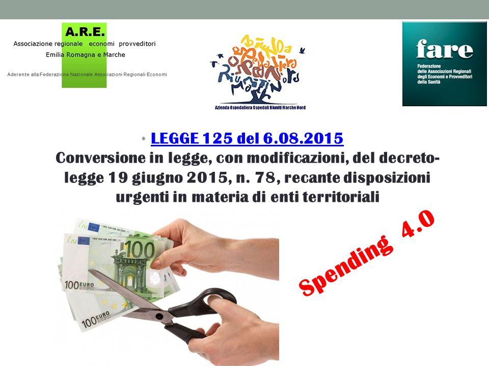 LEGGE 125 del 6.08.2015 Conversione in legge, con modificazioni, del decreto-legge 19 giugno 2015, n. 78, recante disposizioni urgenti in materia di enti territoriali