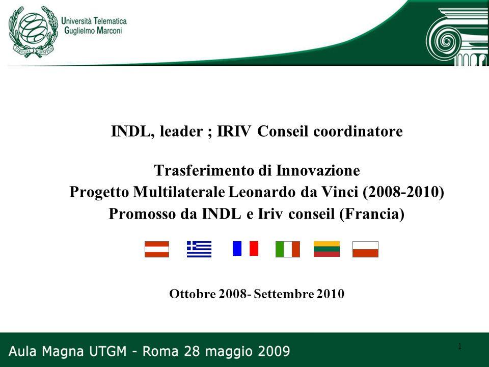 INDL, leader ; IRIV Conseil coordinatore Trasferimento di Innovazione